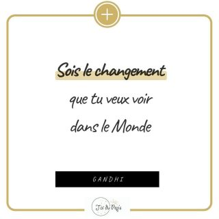 ✨ Sois le changement que tu veux voir dans le Monde . . . . #citation #citationdujour #citationpositive #citationgandhi #citationchangement #changementdumonde #jaidupeps